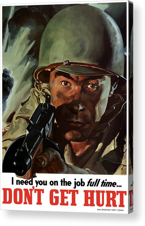 World War Ii Acrylic Print featuring the painting I Need You On The Job Full Time by War Is Hell Store