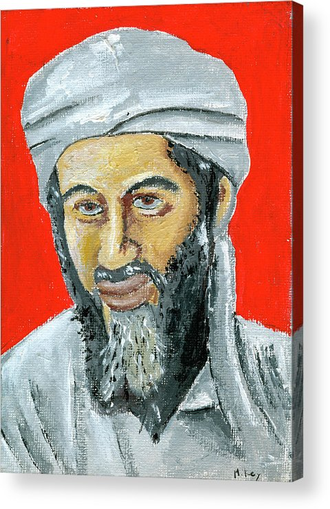 Bin Laden Acrylic Print featuring the painting Osama by Mikey Milliken
