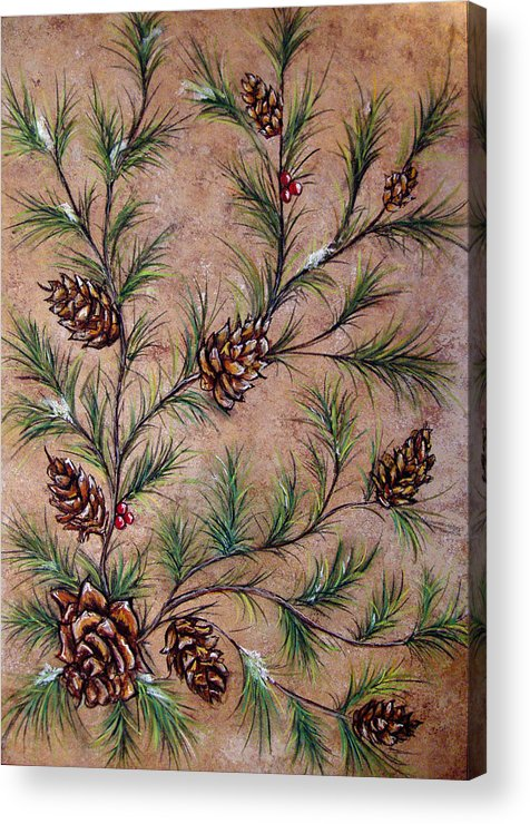 Acrylic Acrylic Print featuring the painting Pine Cones And Spruce Branches by Nancy Mueller