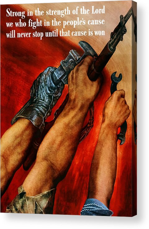 Propaganda Acrylic Print featuring the painting Strong Is The Strength Of The Lord by War Is Hell Store