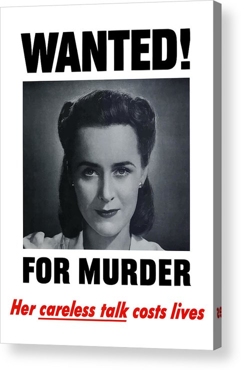 Wanted For Murder Acrylic Print featuring the painting Housewife Wanted For Murder - Ww2 by War Is Hell Store