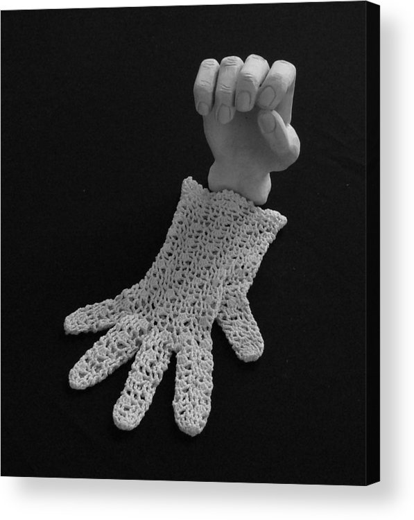 Sculpture Acrylic Print featuring the sculpture Hand And Glove by Barbara St Jean