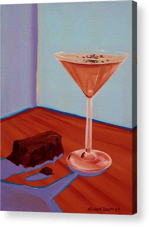 Painting Acrylic Print featuring the painting Choco-tini by Michael Baum