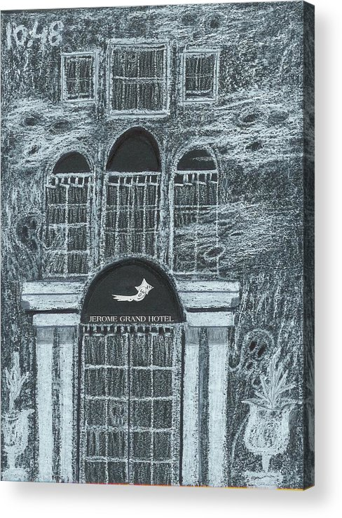 Acrylic Print featuring the drawing Jerome Grand Hotel Jerome Az by Ingrid Szabo