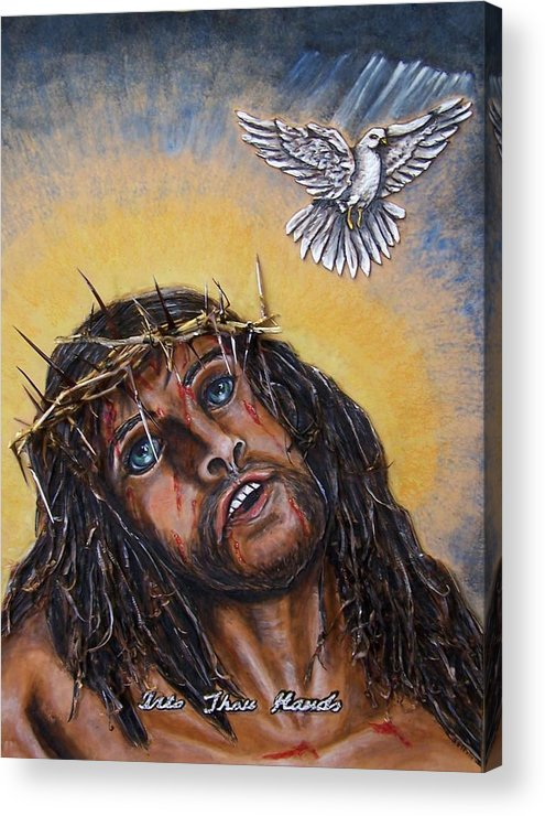 Bible Acrylic Print featuring the painting Into Thou Hands by Lilly King