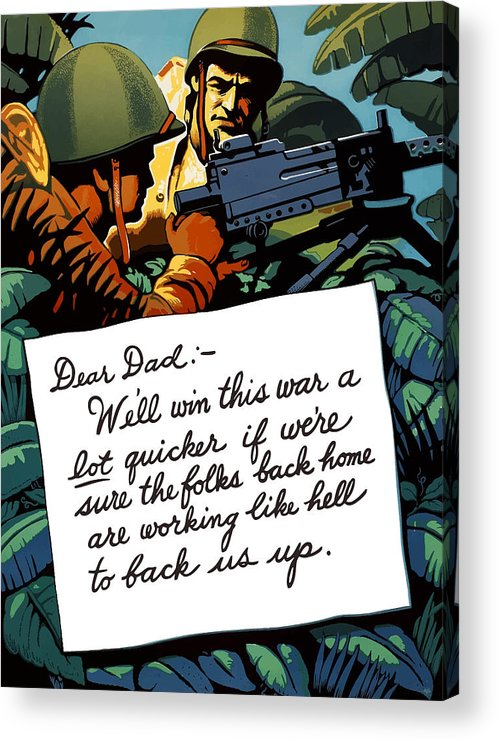 Squad Machine Gun Acrylic Print featuring the painting Soldier's Letter Home To Dad -- Ww2 Propaganda by War Is Hell Store