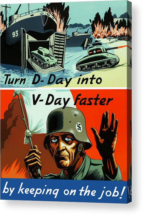 D Day Acrylic Print featuring the painting Turn D-day Into V-day Faster by War Is Hell Store