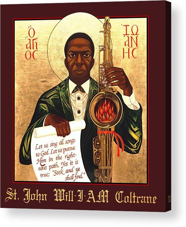 Saint John Coltrane. Black Christ Religion Acrylic Print featuring the painting Saint John The Divine Sound Baptist by Mark Dukes