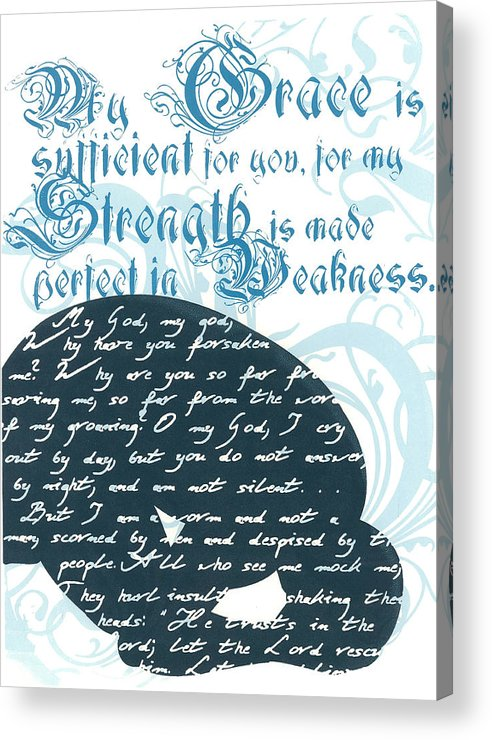 Silk Screen Acrylic Print featuring the drawing Grace Sufficient by Holly Carton