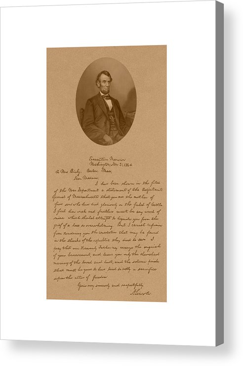 Bixby Letter Acrylic Print featuring the mixed media President Lincoln's Letter To Mrs. Bixby by War Is Hell Store