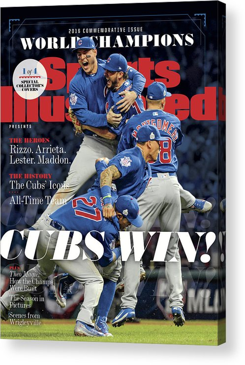 American League Baseball Acrylic Print featuring the photograph Chicago Cubs, 2016 World Series Champions Sports Illustrated Cover by Sports Illustrated