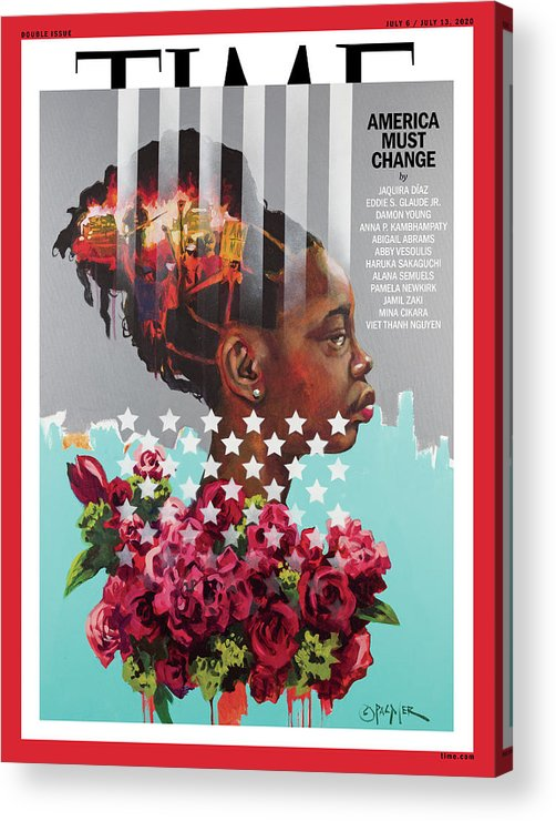 Race Acrylic Print featuring the photograph America Must Change Time Cover by Painting by Charly Palmer - Photograph by Travis Grissom