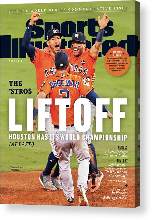 Alex Bregman Acrylic Print featuring the photograph Houston Astros 2017 World Series Champions Sports Illustrated Cover by Sports Illustrated
