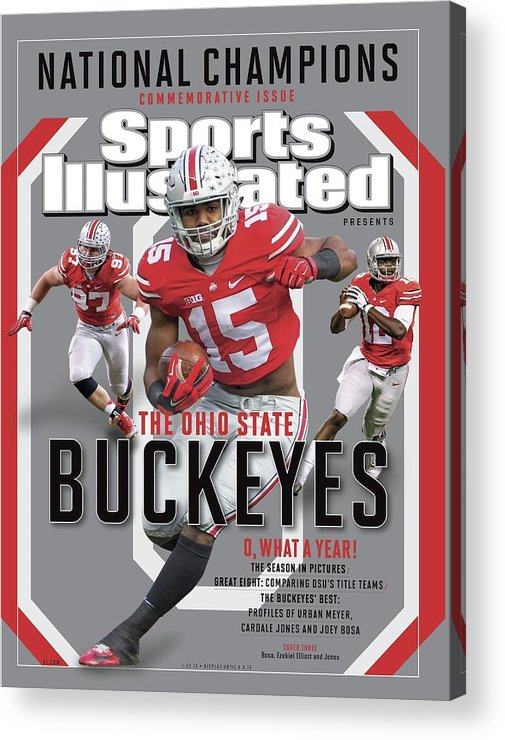 Ohio State Buckeyes Acrylic Print featuring the photograph Ohio State University 2014 Ncaa National Champions Sports Illustrated Cover by Sports Illustrated