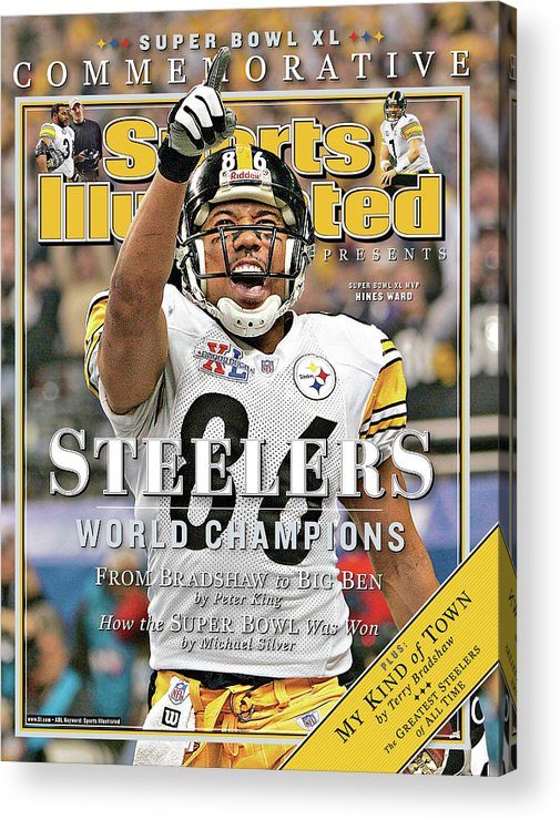 Detroit Acrylic Print featuring the photograph Pittsburgh Steelers Super Bowl Xl Champions Sports Illustrated Cover by Sports Illustrated