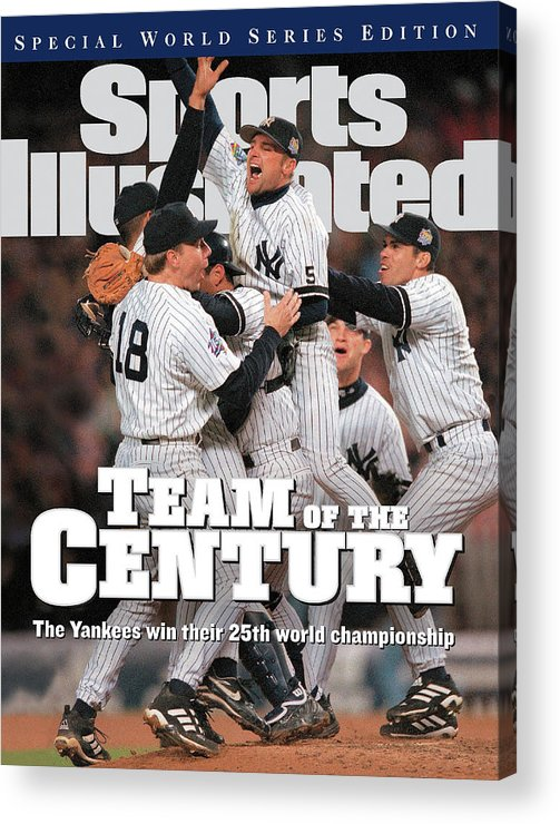 American League Baseball Acrylic Print featuring the photograph Team Of The Century 1999 World Series Champions Sports Illustrated Cover by Sports Illustrated