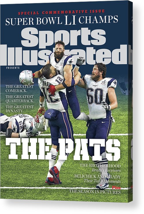 New England Patriots Acrylic Print featuring the photograph The Pats Super Bowl Li Champs Sports Illustrated Cover by Sports Illustrated