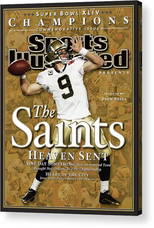 Miami Gardens Acrylic Print featuring the photograph The Saints, Heaven Sent Super Bowl Xliv Champions Sports Illustrated Cover by Sports Illustrated