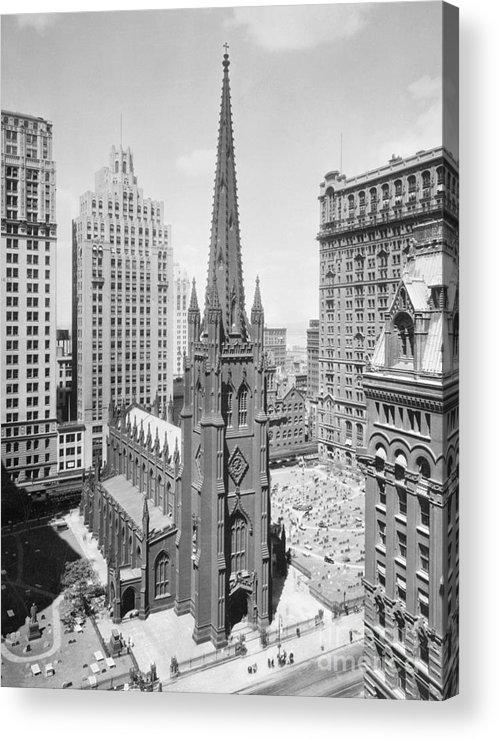1930-1939 Acrylic Print featuring the photograph Trinity Church On Wall Street by Bettmann