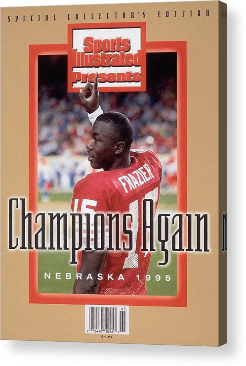 Celebration Acrylic Print featuring the photograph University Of Nebraska Qb Tommie Frazier, 1996 Ibm Fiesta Sports Illustrated Cover by Sports Illustrated