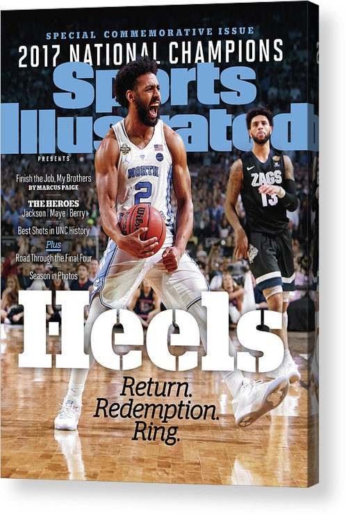 Basketball Acrylic Print featuring the photograph University Of North Carolina, 2017 Ncaa National Champions Sports Illustrated Cover by Sports Illustrated