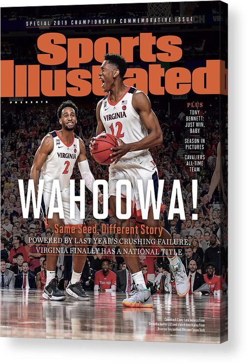 De'andre Hunter Acrylic Print featuring the photograph Wahoowa University Of Virginia 2019 Ncaa National Champions Sports Illustrated Cover by Sports Illustrated