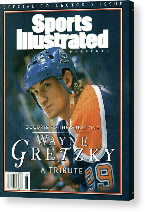 National Hockey League Acrylic Print featuring the photograph Wayne Gretzky Goodbye To The Great One, A Tribute Sports Illustrated Cover by Sports Illustrated