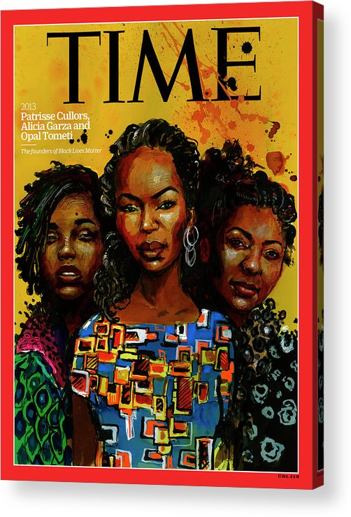 Time Acrylic Print featuring the photograph Patrisse Cullors, Alicia Garza, Opal Tometi, 2013 - Founders of Black Lives Matter by Illustration by Molly Crabapple for TIME