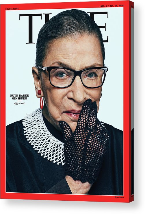 Us Supreme Court Acrylic Print featuring the photograph Ruth Bader Ginsburg 1933-2020 by Photograph by Sebastian Kim--AUGUST for TIME