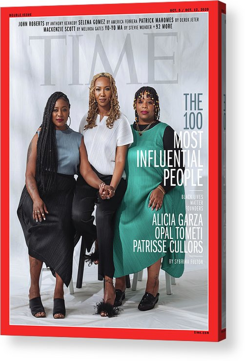 Time 100 Most Influential People Acrylic Print featuring the photograph TIME 100 - BLM Women by Photograph by Kayla Reefer for TIME