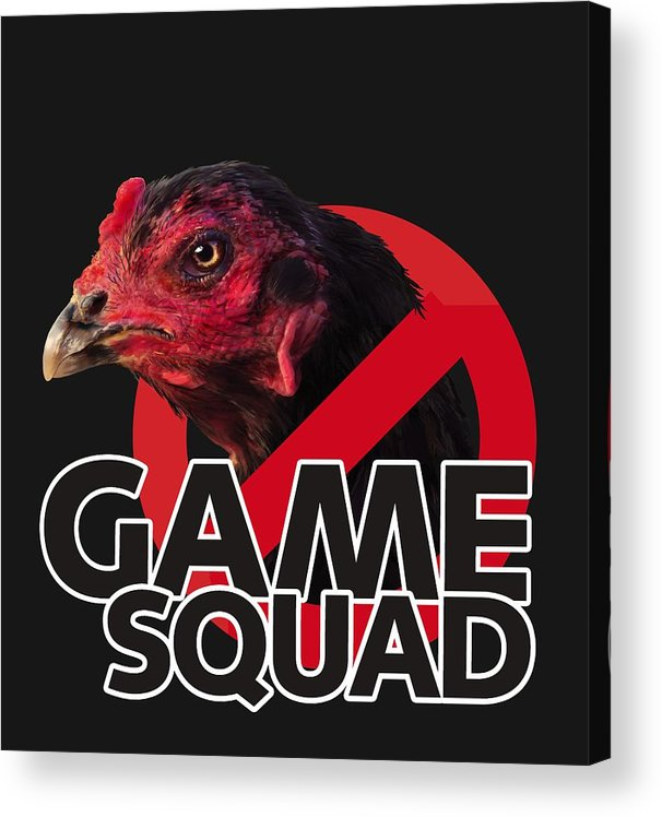 Chicken Poultry Game Thug Mean Acrylic Print featuring the digital art Game Squad by Sigrid Van Dort