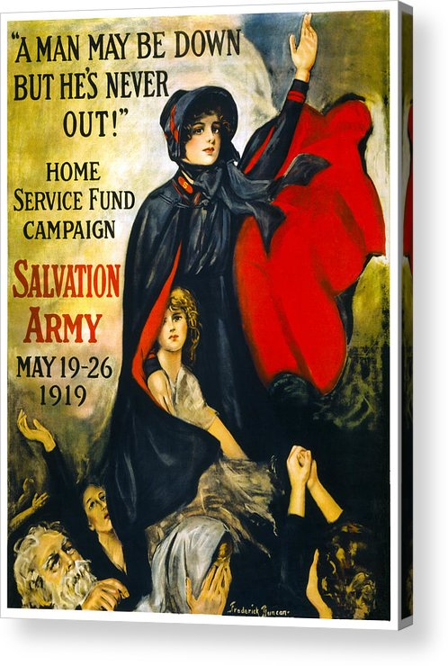 salvation Army Acrylic Print featuring the photograph A Man May Be Down . . .  1919 by Daniel Hagerman