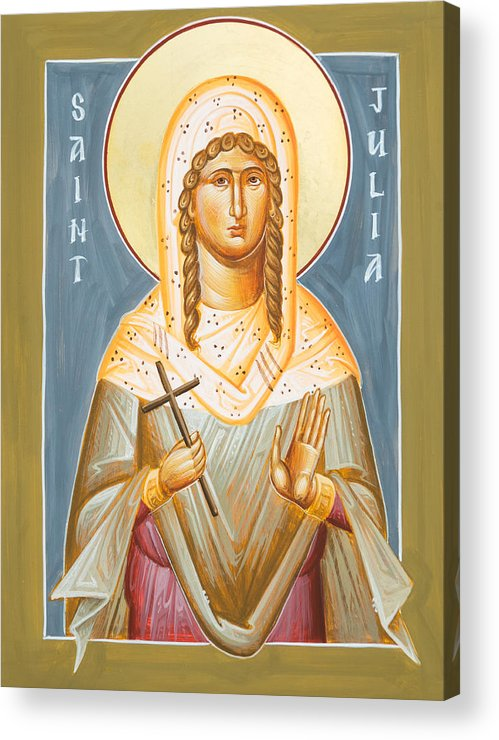 St Julia Icon Acrylic Print featuring the painting St Julia Of Carthage by Julia Bridget Hayes