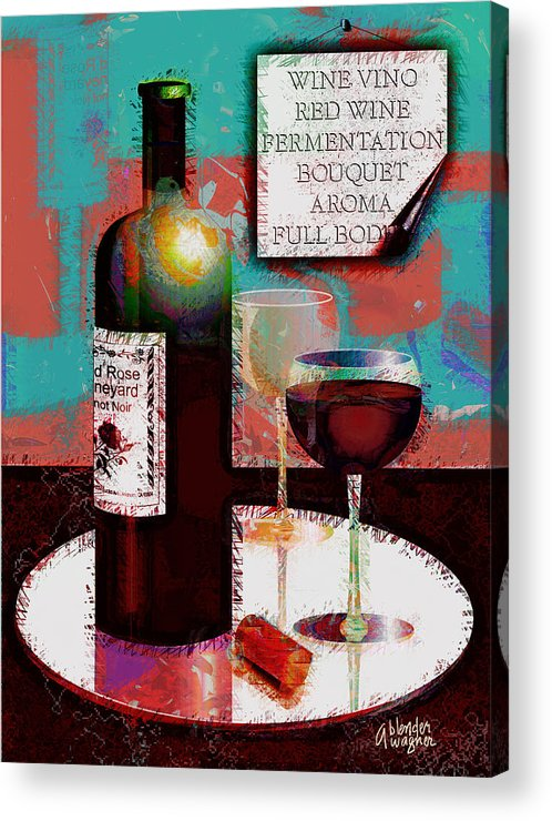 Wine Acrylic Print featuring the digital art Red Wine For Two by Arline Wagner