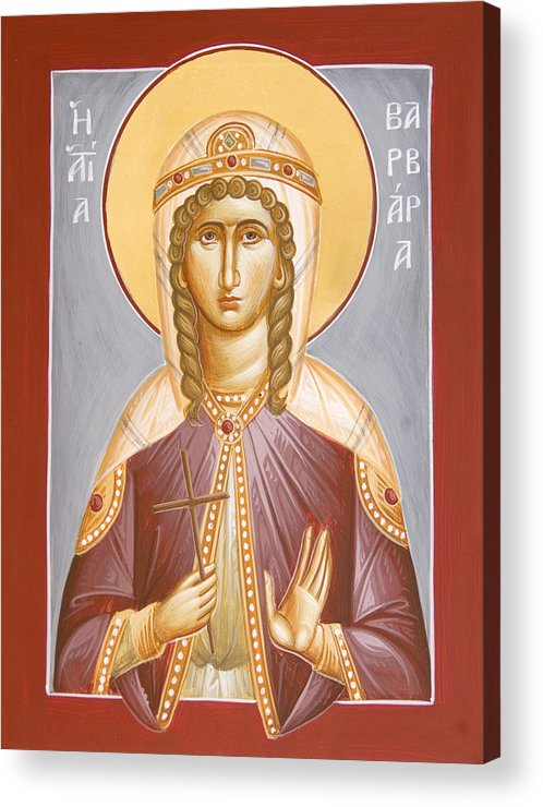 St Barbara Acrylic Print featuring the painting St Barbara by Julia Bridget Hayes