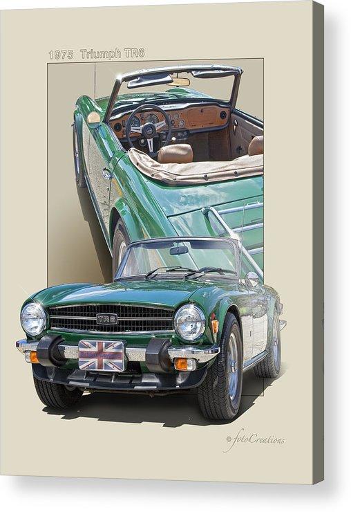 Triumph Acrylic Print featuring the digital art 1975 Triumph Tr6 by Roger Beltz