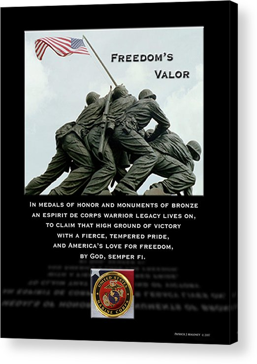 Poetry Acrylic Print featuring the mixed media Freedom's Valor II by Patrick J Maloney