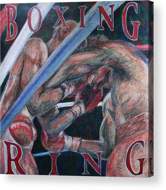 Boxing Acrylic Print featuring the drawing Boxing Ring by Kate Fortin