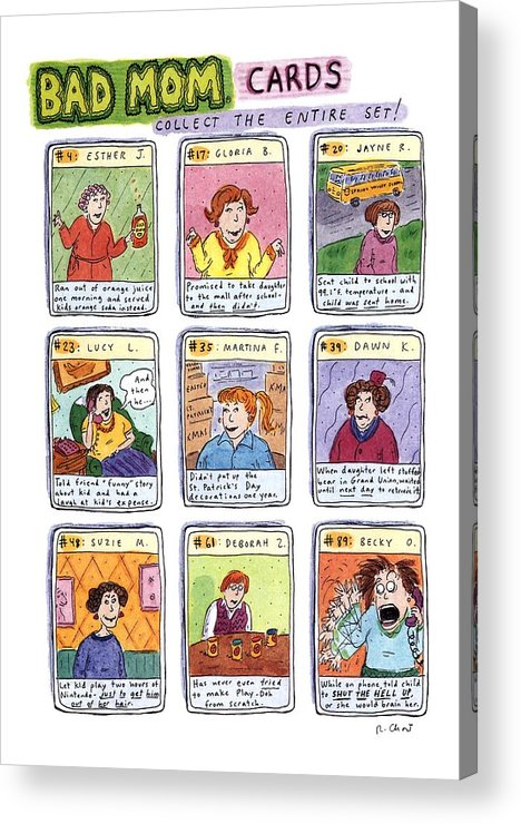 Title: Bad Mom Cards Acrylic Print featuring the drawing Bad Mom Cards Collect The Whole Set by Roz Chast