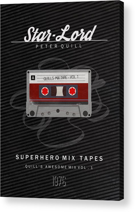 Guardians Of The Galaxy Acrylic Print featuring the digital art Superhero Mix Tapes - Star-lord by Alyn Spiller