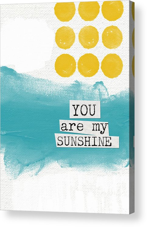 Love Acrylic Print featuring the painting You Are My Sunshine- abstract mod art by Linda Woods
