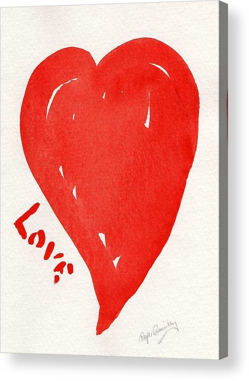 Love Acrylic Print featuring the painting Love Is.... by Roger Cummiskey