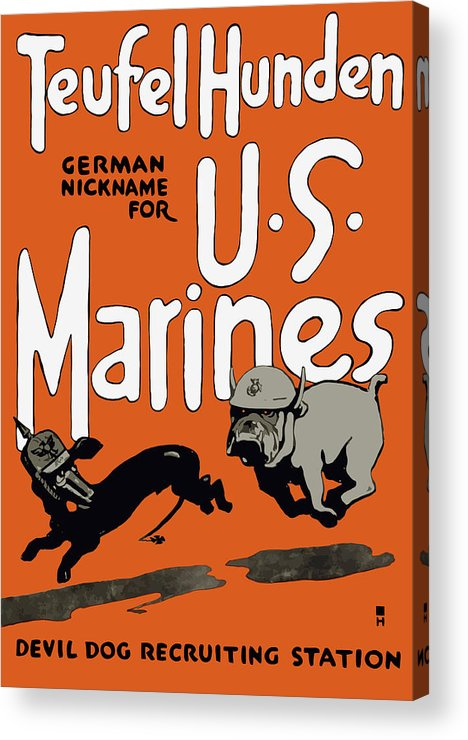 Marine Corps Acrylic Print featuring the painting Teufel Hunden - German Nickname For US Marines by War Is Hell Store