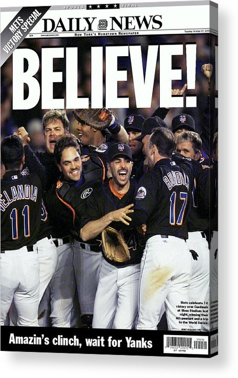 American League Baseball Acrylic Print featuring the photograph Daily News Front Page Of Wrap, Believe by New York Daily News Archive