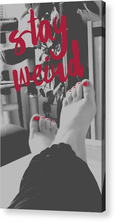 Black And White Acrylic Print featuring the photograph Stay weird with proud. by Eskemida Pictures
