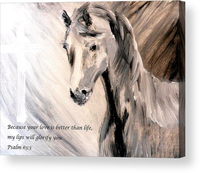Because Your Love Is Better Than Life My Lips Will Glorify You Acrylic Print featuring the painting God Is Love by Amanda Dinan