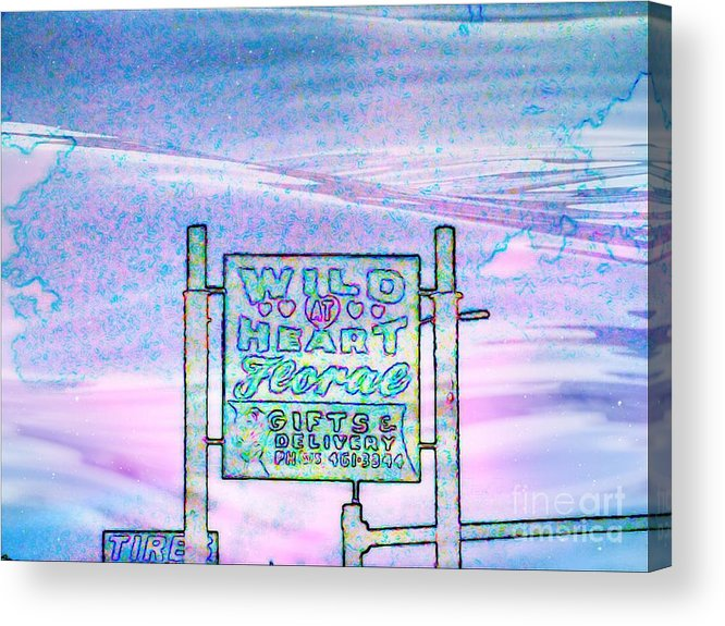 Acrylic Print featuring the photograph Wild At Heart Floral And Gifts by Kelly Awad