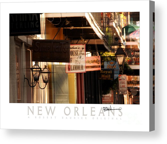 New Orleans Acrylic Print featuring the photograph French Quarter Signs by Robert Baudier