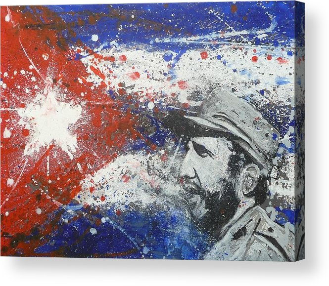 Cuba Flag Fidel Castro Oil Painting Portrait Acrylic Print featuring the painting Fidel Castro Cuban Flag by William McCann