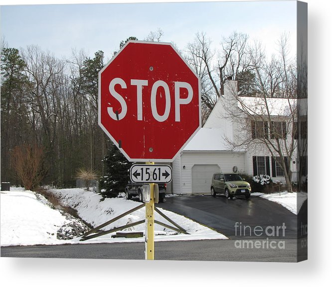 Schuminweb Acrylic Print featuring the photograph Stop Sign by Ben Schumin